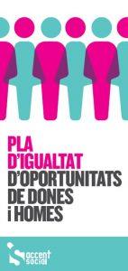 Pla Igualtat d'oportunitats entre dones i homes Accent Social