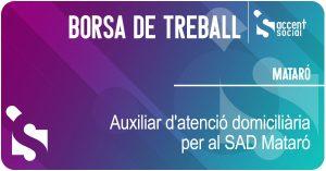 Oferta de treball Auxiliar d'Atenció Domiciliària SAD Mataró